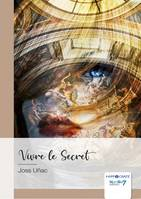 Vivre le Secret