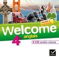 Welcome Anglais 4e éd. 2013 - 2 CD audio classe, 2 CD audio classe