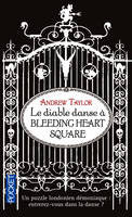 Le diable danse à Bleeding heart square