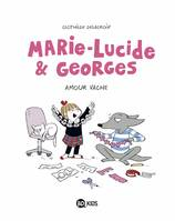 Marie-Lucide et Georges, Tome 01, Amour vache