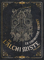 Le grimoire secret de l'alchimiste