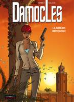 Damoclès, 2, DAMOCLES - TOME 2 - LA RANCON IMPOSSIBLE