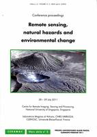 Remote Sensing, Natural hazards and Environmental Change, conference proceedings, 28-29 July 2011, Singapore