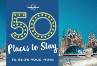 50 Places To Stay To Blow Your Mind - 1ed - Anglais