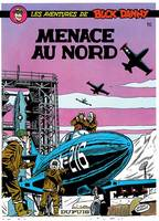 BUCK DANNY - NO 16: MENACE AU NORD, Volume 16, Menace au Nord