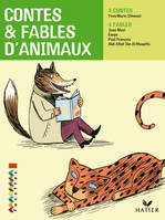 Contes & fables d'animaux, 4 contes, 4 fables