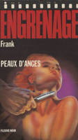 Engrenage : Peaux d'anges