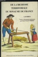 De la Richesse territoriale du royaume de France