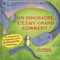 Un dinosaure, c'était grand comment ?