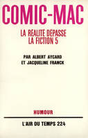 La realite depasse la fiction t5