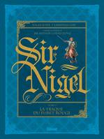 2, Sir Nigel - Tome 02, La traque du Furet Rouge