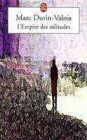 L'empire des solitudes, roman