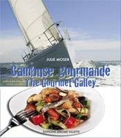 CAMBUSE GOURMANDE / THE GOURMET GALLEY