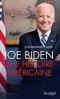 Joe Biden / l'outsider