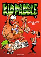 Kid Paddle., 3, KID PADDLE - NO 3: APOCALYPSE BOY