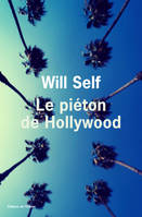 Le piéton de Hollywood