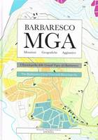 Barbaresco MGA (Menzioni - Geografiche - Aggiuntive), The Great Vineyard Encyclopedia / L'Enciclopedia delle Grandi Vigne del Barbaresco