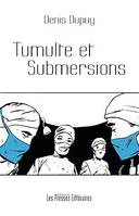 Tumulte et submersions