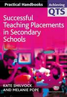 Successful Teaching Placements in Secondary Schools