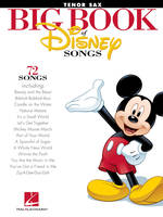 The Big Book of Disney Songs (Tenor Sax)