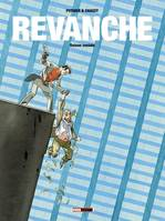 Revanche, Revanche / Raison sociale
