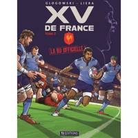 SPORT COLLECTION T2 LA BD OFFICIELLE DU XV DE FRANCE T2