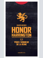 Honor Harrington / Pour l'honneur de la reine