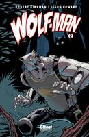 Wolf-Man - Tome 02