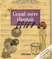 GRAND-MERE CHANTAIT