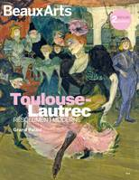 Toulouse-Lautrec, résolument moderne , Grand Palais