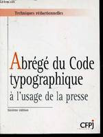 Abrégé du Code typographique à l'usage de la presse. (Collection :