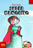 Manolito, 2 : Super Manolito