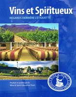 Level 2 Intermediate BTL, Vins et Spiritueux, Regards derrière l'étiquette , WSET French Level 2 Course Textbook (version française)