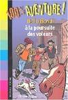 2, 100% AVENTURE ! 807 : BELLO BOND A LA POURSUITE DES VOLEURS