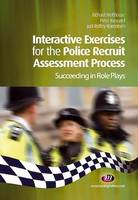 Interactive Exercises for the Police Recruit Assessment Process, Succeeding at Role Plays
