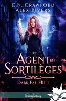 Agent en sortilèges, Dark Fae FBI, T1