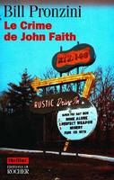 Le crime de John Faith