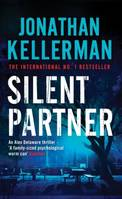 Silent Partner (Alex Delaware series, Book 4), A dangerously exciting psychological thriller