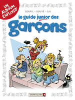 LES GUIDES JUNIOR - TOME 1 : LE GUIDE JUNIOR DES GARCONS