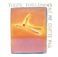 CD / Do Not Leave Me / Toots Thielemans