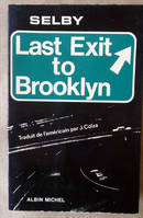 Last Exit to Brooklyn.
