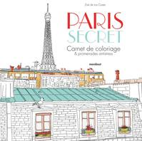 Paris secret, Carnet de coloriage & promenade anti-stress