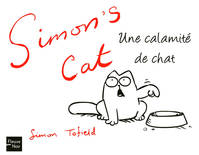 Simon's cat , Une calamité de chat