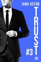 Wrong, T3 : Trust (+ tome 2.5 inédit)