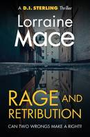 Rage and Retribution, A DI Sterling Thriller