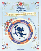 Oracle angélique / messages de mon ange gardien