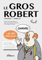 Le gros Robert, Illustré