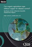 Can organic agriculture cope without copper for disease control?, Synthesis of the Collective Scientific Assessment Report