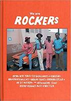 We Are Rockers The Making of Reggae s Most Iconic Film /anglais