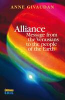 Alliance, Message from the Venusians to the people of the Earth